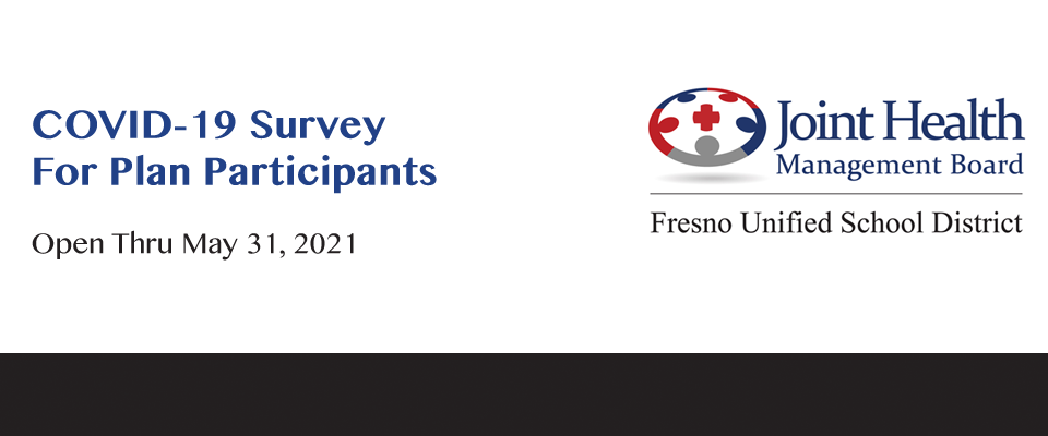 Voluntary survey is open to District employees, retirees, and their dependents age 18 and over